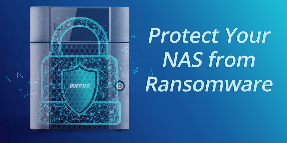 How to Protect Your NAS from Ransomware